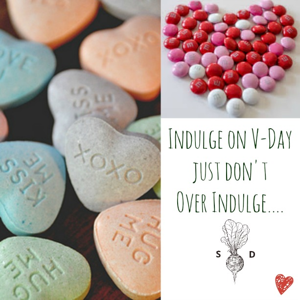 Indulge on V-Day Just Don't Over Indulge