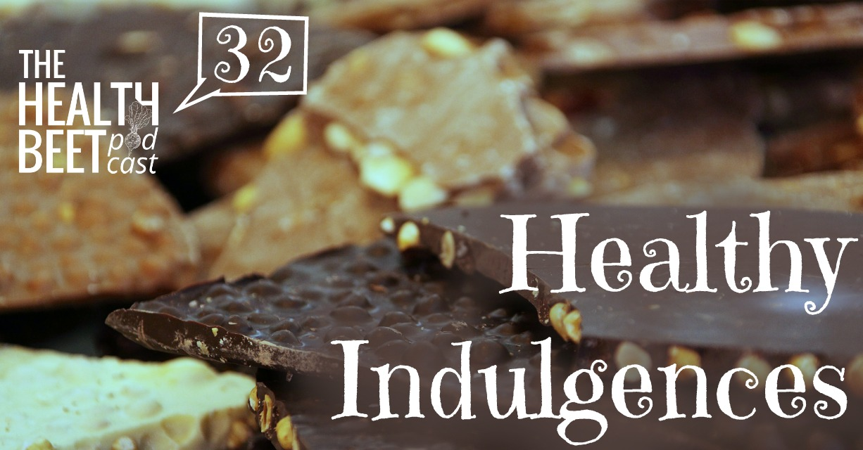 HB32: Healthy Indulgences