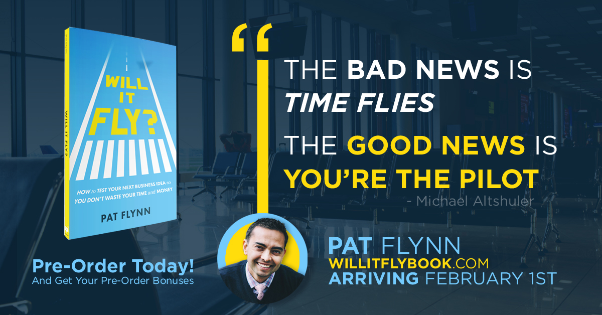 Will It Fly: Book Review Pat Flynn