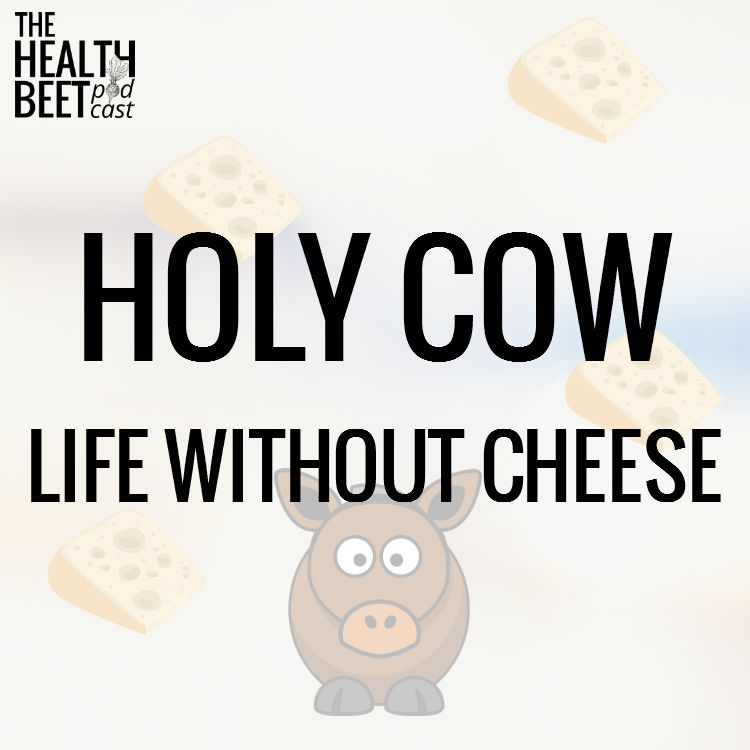 HOLY-COW-LIFE-WITHOUT-CHEESE-2