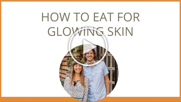How to eat for glowing skin - video