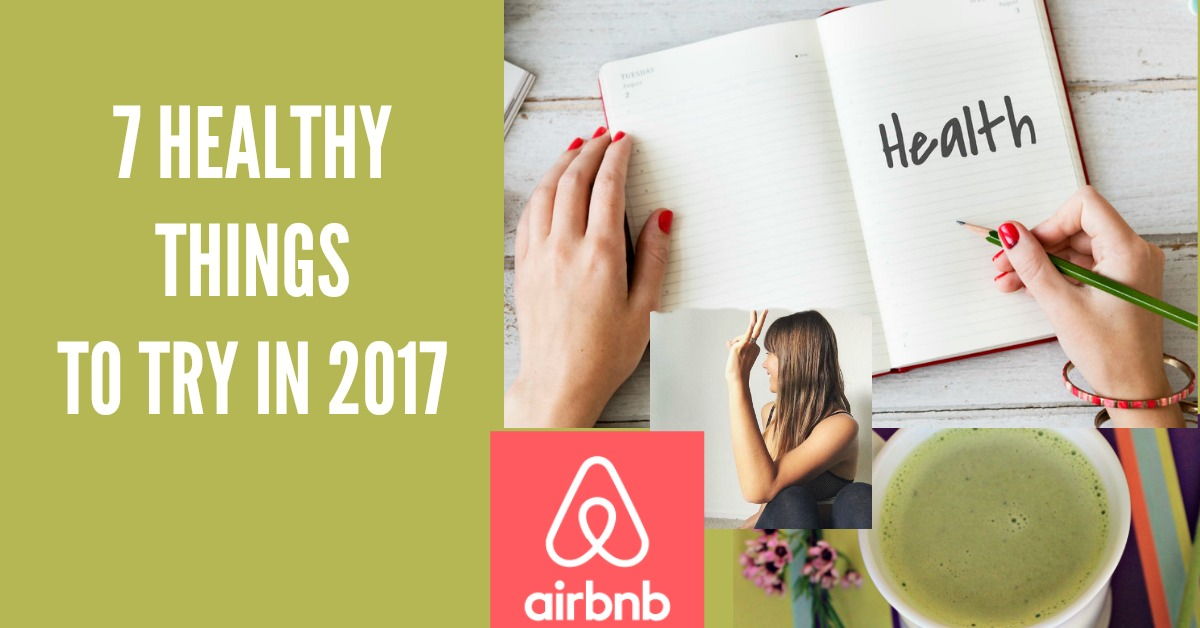 7-healthy-things-to-try-in-2017